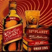 Spilly Talker (feat. Omar Linx)