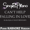 Can't Help Falling in Love (In the Style of Haley Reinhart) [Piano Karaoke Version] - Sing2Piano