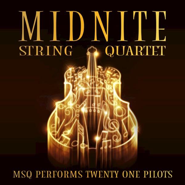 MSQ Performs Twenty One Pilots - EP Midnite String Quartet CD cover