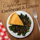 Cornbread and Greens (feat. Pokey) - Cupid
