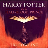 Harry Potter and the Half-Blood Prince, Book 6 (Unabridged) - J.K. Rowling Cover Art