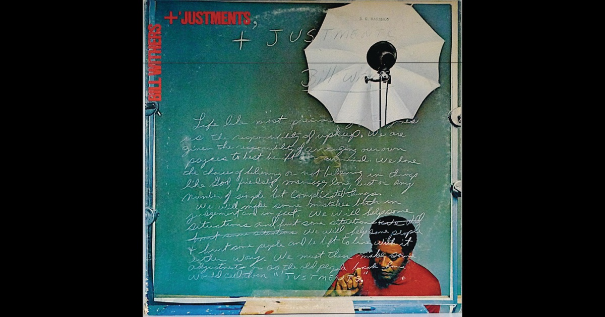Bill Withers Justments