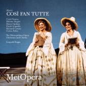 Mozart: Così fan tutte, K. 588 (Recorded Live at The Met - December 7, 1991)