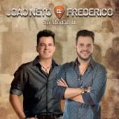 Moda Derramada (Ao Vivo) - João Neto & Frederico