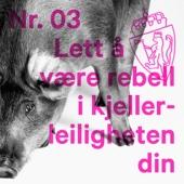 Karpe Diem - Lett Å Være Rebell I Kjellerleiligheten Din artwork