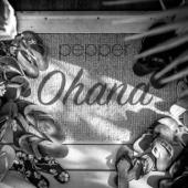 Ohana - Pepper, Pepper