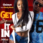 Get It In (feat. Charly Black) - Single