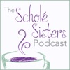 The Scholé Sisters Podcast: Camaraderie for the Classical Homeschooling Mama