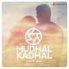 Mudhal Kadhal Single
