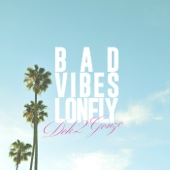 Bad Vibes Lonely (feat. Dean)