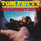 Greatest Hits - Tom Petty & The Heartbreakers, Tom Petty & The Heartbreakers