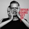 Get Up, Bryan Adams