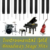 Instrumental Gold: Broadway Stage Hits