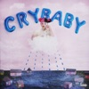 Cry Baby Explicit by Melanie Martinez