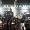 See You Again - Single, Kurt Schneider, Eppic & Alex Goot