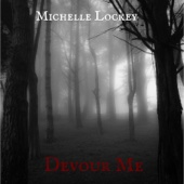 Michelle Lockey - Devour Me artwork
