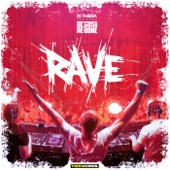 Rave (DJ Thera vs. Degos & Re-Done) - Single cover art
