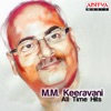 M. M. Keeravani - All Time Hits