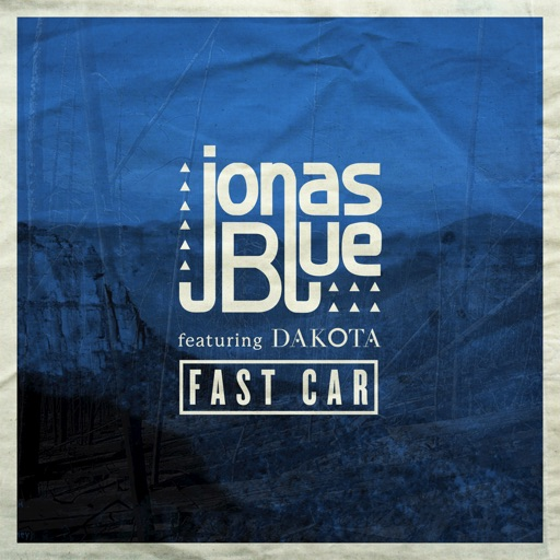 Jonas Blue - Fast Car (feat. Dakota) [Radio Edit]