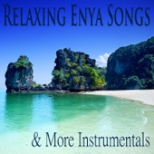Relaxing Enya Songs & More Instrumentals
