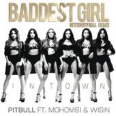 Baddest Girl in Town (International Remix) [feat. Mohombi & Wisin] - Single