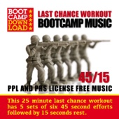 45 / 15 Hiit Last Chance Workout Circuit Training Bootcamp Music