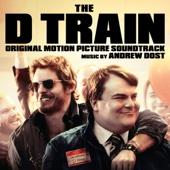 The D Train (Original Motion Picture Soundtrack)