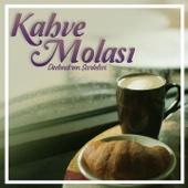 Kahve Molası (Dinlendiren Şarkılar)