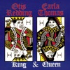 King & Queen, Otis Redding & Carla Thomas