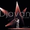 Djavan Ao Vivo, Vol. 1