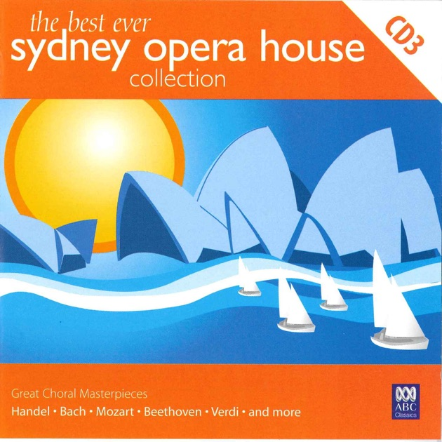 The best ever sydney opera house collection volume 3 for The best house music ever