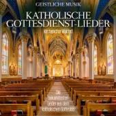 Katholische Gottesdienst-Lieder (Die bekanntesten Lieder aus dem katholischen Gotteslob)
