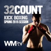 32 Count Kick Boxing Spring 2015 Session (60 Minutes Non-Stop Mixed Compilation for Fitness & Workout 140 BPM / 32 Count)