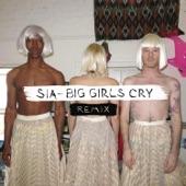 Big Girls Cry (Remixes) - EP