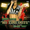 No Time Outs (feat. E-40 & Marty Obey) - Single