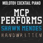 MCP Performs Shawn Mendes: Handwritten