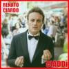Renato Ciardo - Ciaddì