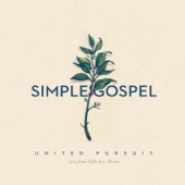 Simple Gospel (Live) - United Pursuit Cover Art
