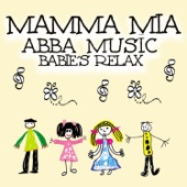 Mamma Mia: Abba Music Babie's Relax