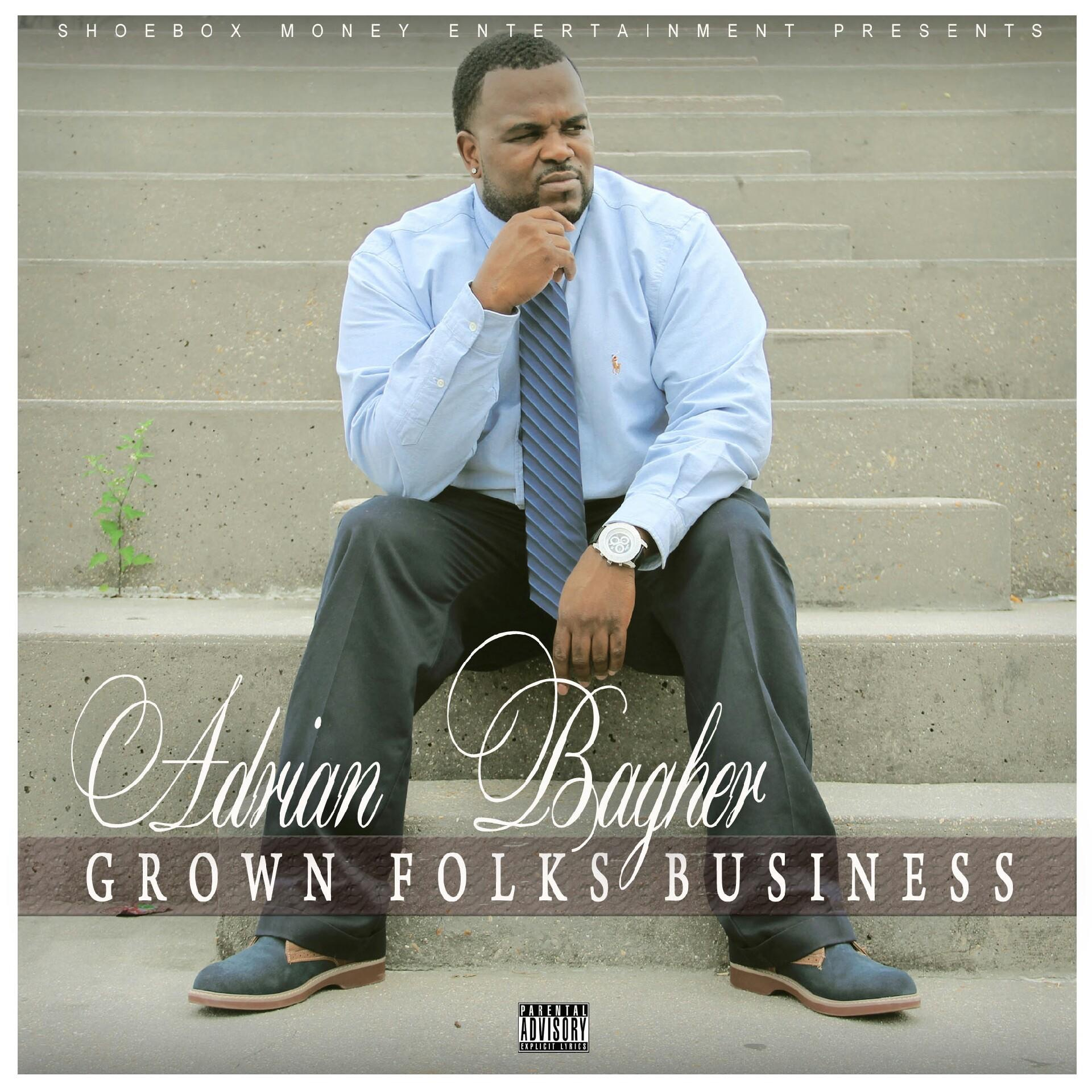 Grown Folks Business By Adrian Bagher On Itunes