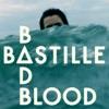 Bad Blood - EP, Bastille