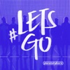#LETSGO (Live), Planetshakers