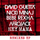 [Download] Hey Mama (feat. Nicki Minaj, Bebe Rexha & Afrojack) [Afrojack Remix] MP3