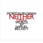 Morton Feldman: Neither