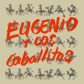 Eugenio y los Caballitos - EP