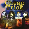 Live - Rockford Armory, Illinois 8th Oct 1977 (Remastered), Cheap Trick