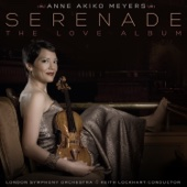 Anne Akiko Meyers, London Symphony Orchestra & Keith Lockhart - Serenade: The Love Album  artwork
