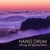 Hang Drum - Relaxing Background Music