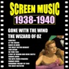 Screen Music 1938-1940 Gone with the Wind/ The Wizard of Oz