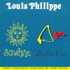 Delta Kiss/Sunshine, Louis Philippe